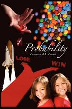 Probability : Probabilistic Models and Statistical Methods - Lawrence Mark Leemis