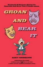 Groan and Bear It - Gary Younglove