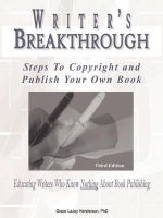 Writer's Breakthrough : Steps to Copyright and Publish Your Own Book - Grace LaJoy Henderson