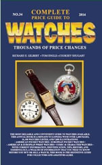 Complete Price Guide to Watches 2014 - Richard E. Gilbert