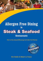Allergen Free Dining in Steak and Seafood Restaurants : Part of the Award-Winning Let's Eat Out! Series - Kim Koeller