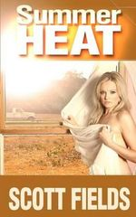 Summer Heat - Scott Fields