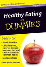 Healthy Eating for Dummies : Lifestyle, Tips, and More! - Spitfire Ventures Inc