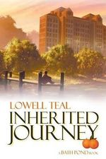 Inherited Journey - Lowell Teal