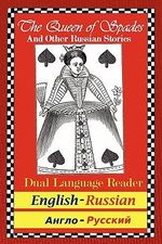 The Queen of Spades and Other Russian Stories : Dual Language Reader (English/Russian) - Alexander S Pushkin