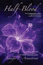 Half-Blood : The Covenant Series : Book 2 - Jennifer L. Armentrout