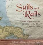 Sails and Rails - Daniel DeStefano