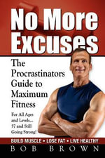 No More Excuses - Bob Brown