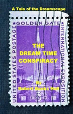 The Dream Time Conspiracy : A Tale of the Dreamscape - Robert Banks Hull