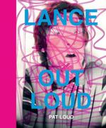 Lance Out Loud - Pat Loud