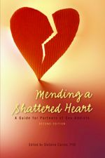 Mending a Shattered Heart - Stefanie Ph. D. Carnes