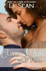 Coming Up for Air - D Sean