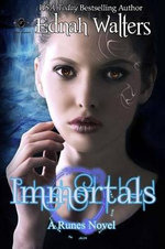Immortals : Book Two - Ednah Walters