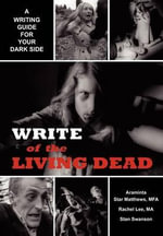 Write of the Living Dead - Araminta Star Matthews