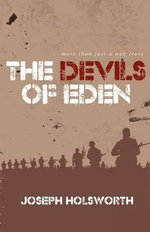 The Devils of Eden - Joseph Holsworth