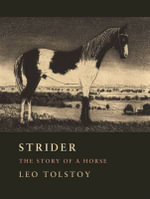 Strider : The Story of a Horse - Leo Tolstoy