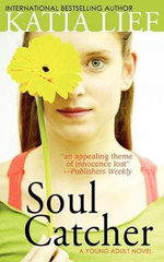 Soul Catcher - Katia Lief