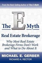 The E-Myth Real Estate Brokerage - Michael E Gerber