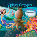 Angry Octopus : A Relaxation Story - Lori Lite