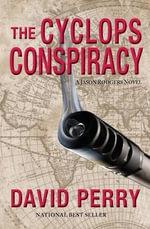 Cyclops Conspiracy : A Jason Rodgers Novel - David Perry