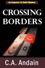 Crossing Borders - Christine A. Andain