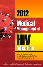 2012 Medical Management of HIV Infection : Critical Perspectives - Christie Hadden