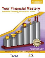 Your Financial Mastery : Financial Literacy for the Real World - Sharon Lechter Cpa