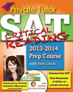 Private Tutor - Your Complete SAT Critical Reading Prep Course - Amy Lucas