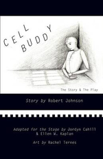 Cell Buddy : The Story & the Play - Robert Johnson