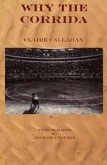 Why the Corrida - Claire Callahan