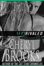 Unrivaled - Cheryl Brooks