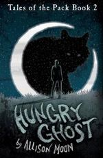 Hungry Ghost - Allison Moon