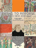 Paths To Reform : Rereadings of Knighthood in the Illuminated Manusc... - Sandra Hindman