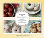 World of Doughnuts : A Cook's Guide to Home Canning, Pickling, and Pres... - Stephanie Rosenbaum