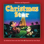 Sebastian and Hopscotch's Christmas Star - M Zwers Katherine