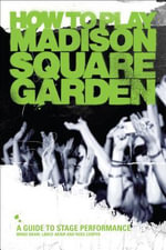 How To Play Madison Square Garden - A Guide To Stage Performance - Mindi Abair