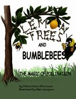 Lemon Trees and Bumblebees - Diane Sherrouse
