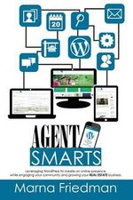 Agent Smarts : Real Estate Websites Made with Wordpress - Marna Friedman