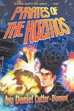 Pyrates of the Kozmos - Daniel David Cutter-Diamond