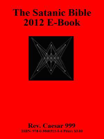 The Satanic Bible 2012 E-Book - Rev Caesar 999
