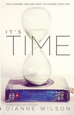 It's Time - Dianne Wilson