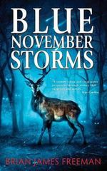 Blue November Storms - Brian James Freeman