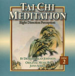 Tai Chi Meditation, Disc 2 : Eight Direction Perception - Jerry Alan Johnson