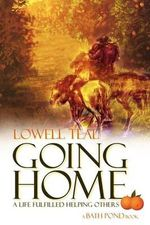 Going Home - Lowell Teal