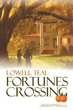 Fortunes Crossing - Lowell Teal