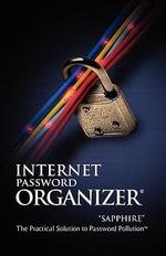 Internet Password Organizer : Sapphire - Innovention Lab