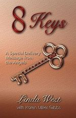 8 Keys - A Special Delivery Message from the Angels - Linda West