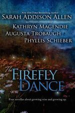 The Firefly Dance - Sarah Addison Allen