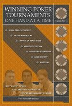 Winning Poker Tournaments One Hand at a Time Volume III - Jon 'Pearljammer' Turner