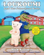 Loukoumi and the Schoolyard Bully - Nick Katsoris